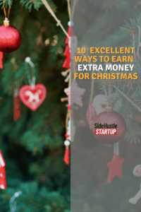 10 Excellent Ways to Earn Extra Money for Christmas 1