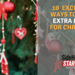 10 Excellent Ways to Earn Extra Money for Christmas