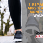 7 Remarkable Apps That Earn Money While Walking