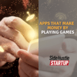 Copy of apps that Make Money by plaYING GAMEs