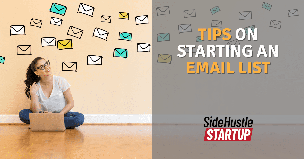 Tips On Starting An Email List