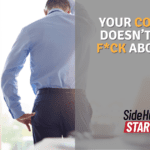 Your Company Doesnt Give a Fck About You