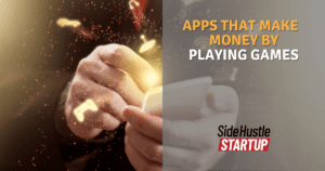 Apps that Earn Money By Playing Games
